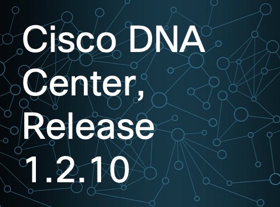 Guide] Release Notes for Cisco Digital Network Architecture Center