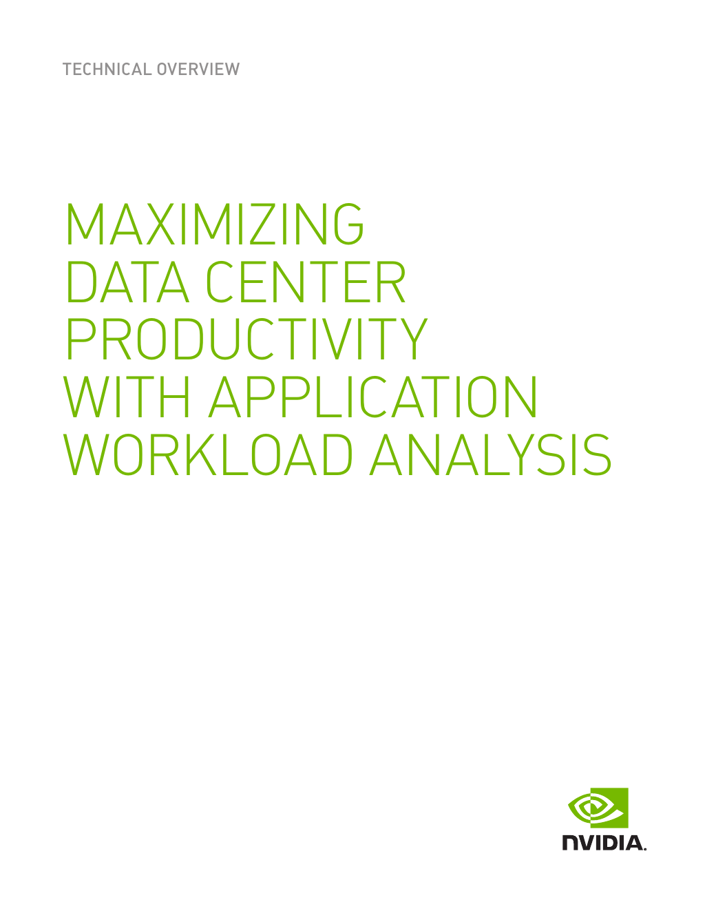 Technical Overview] Maximizing Data Center Productivity With